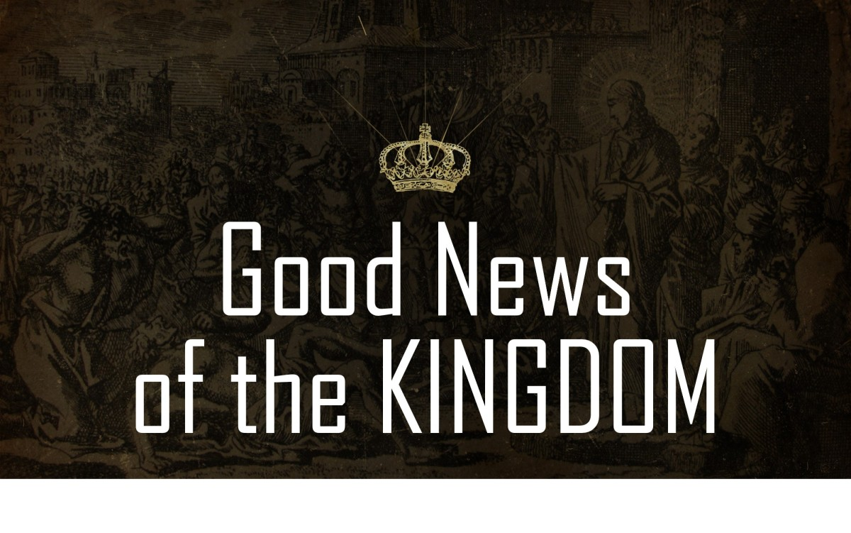 Good News of the Kingdom
