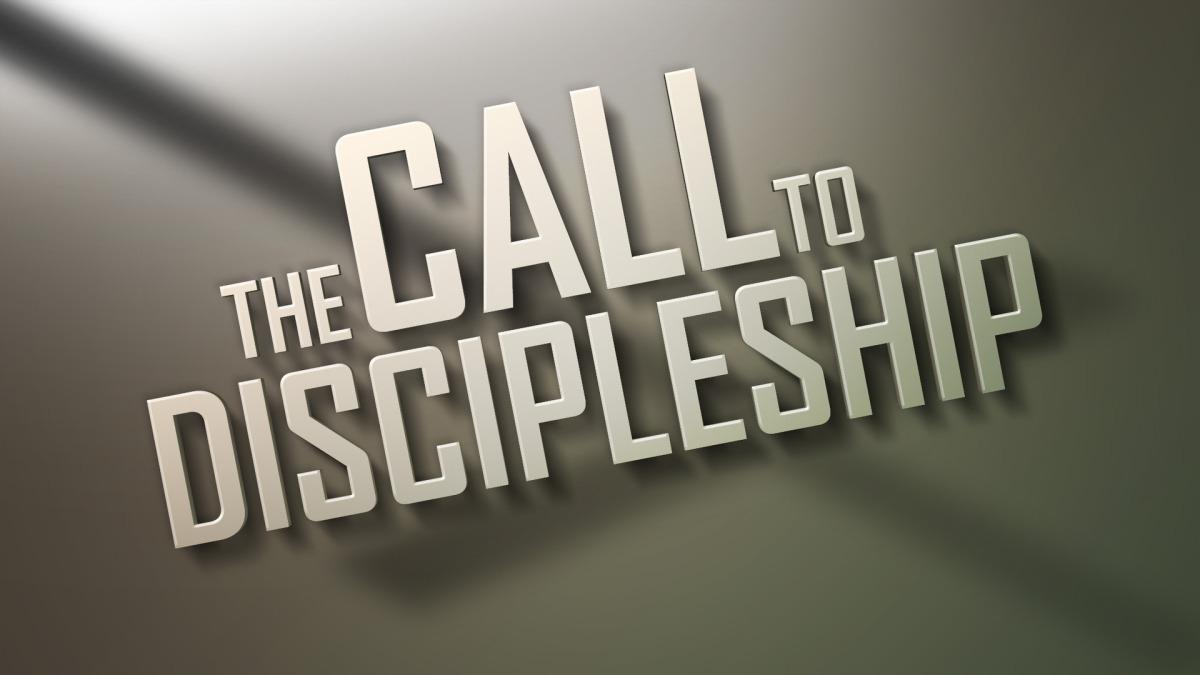 The Call toDiscipleship