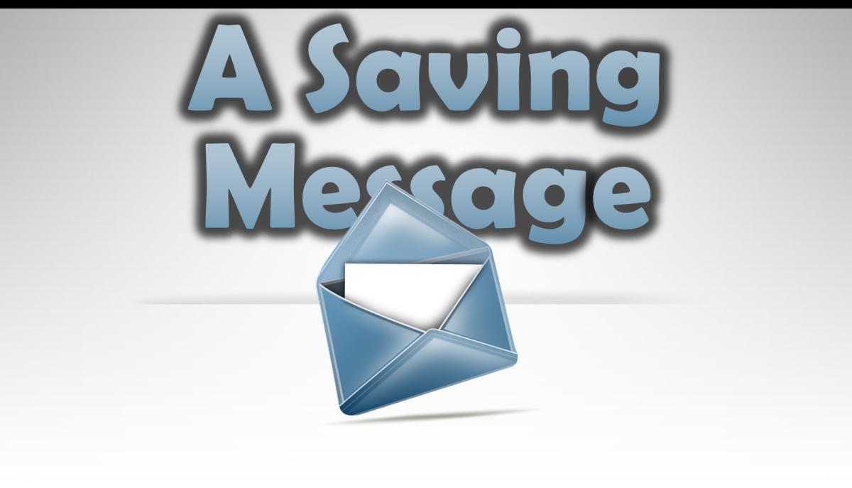 A Saving Message