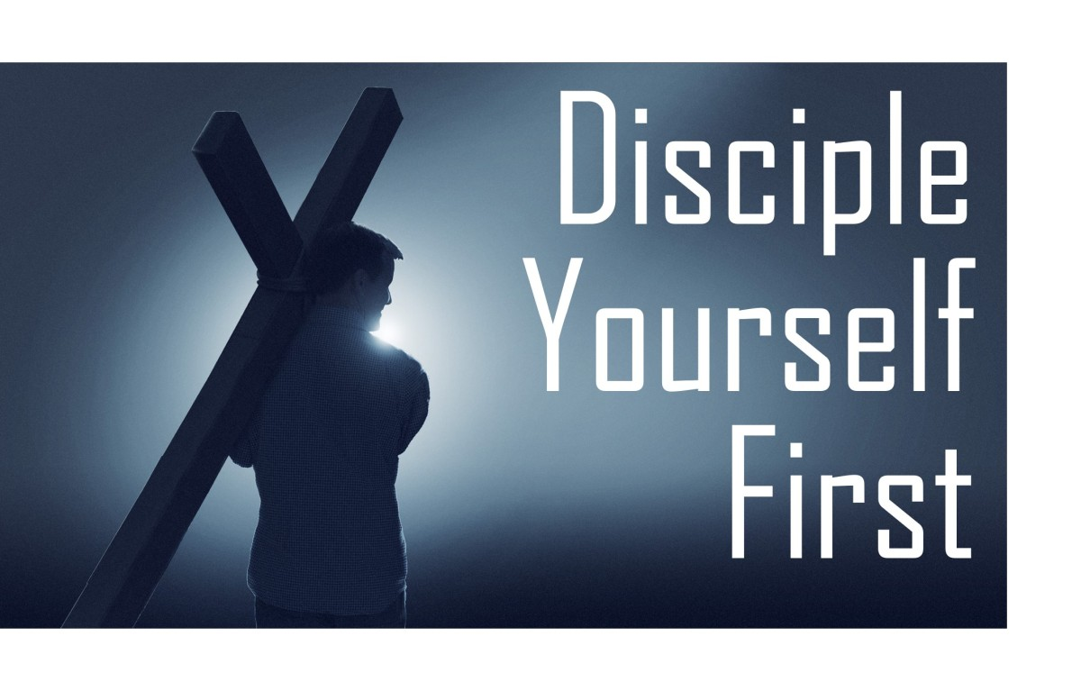 Disciple Yourself First