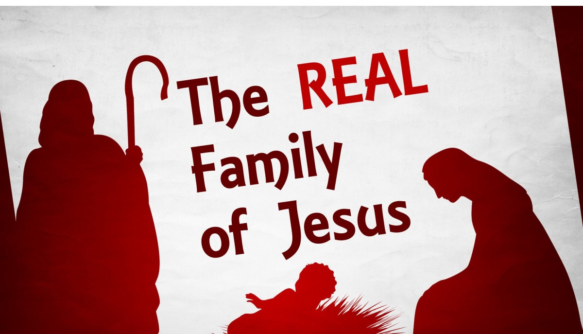 The Real Family ofJesus