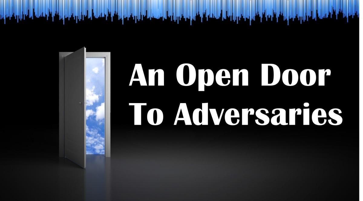 An Open Door toAdversaries