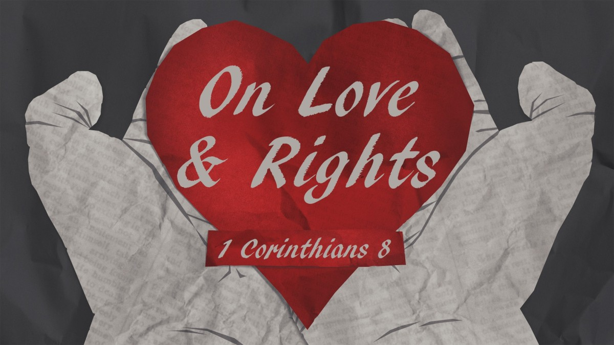 On Love and Rights