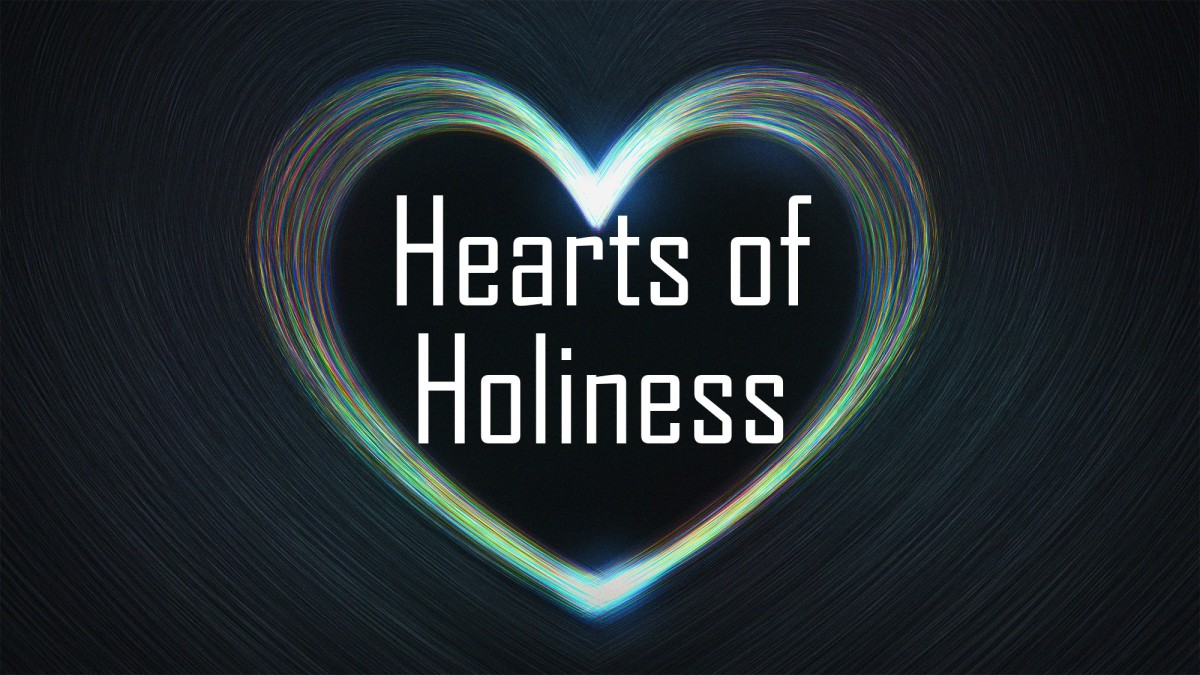 Hearts of Holiness