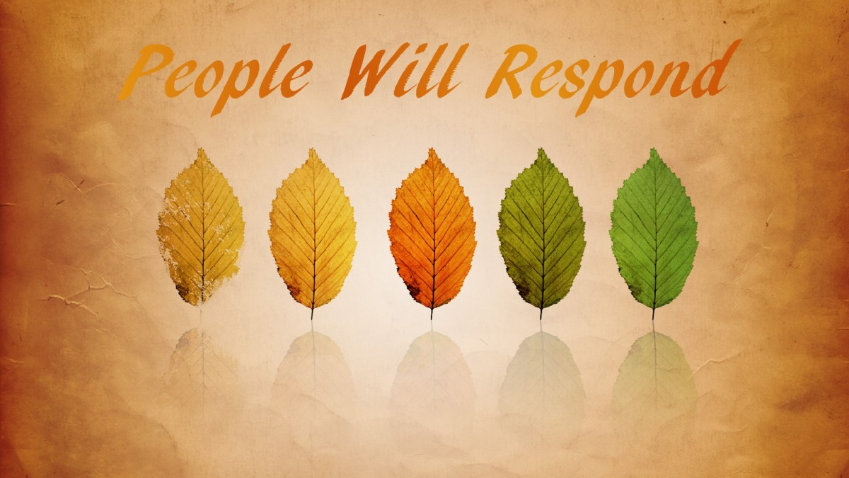 People Will Respond
