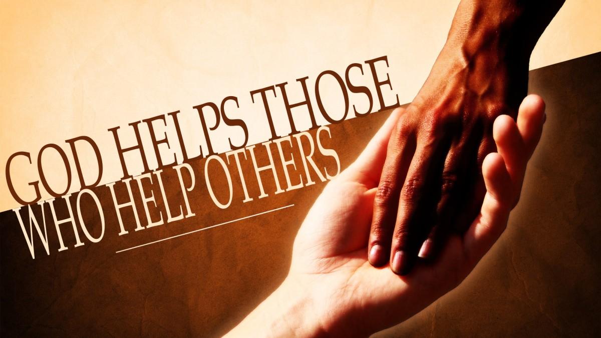 God Helps Those Who HelpOthers