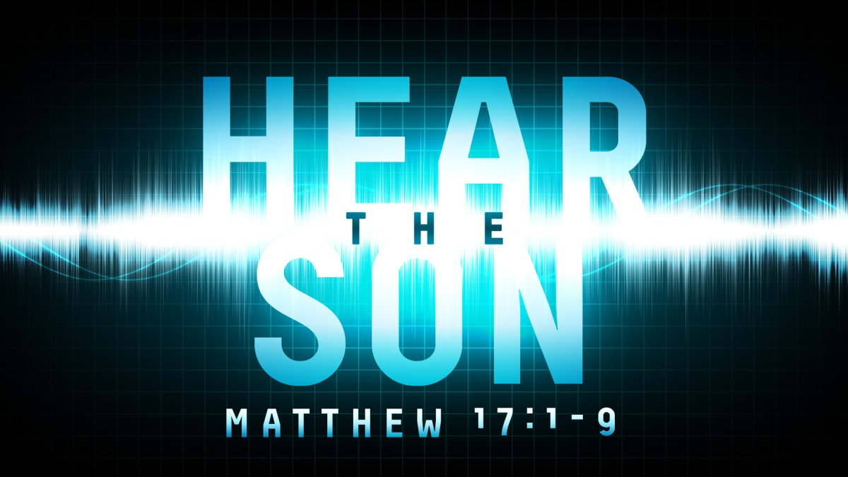 Hear the Son