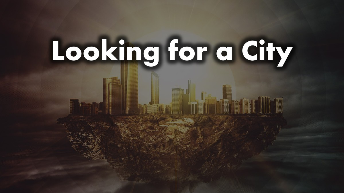 Looking for a City