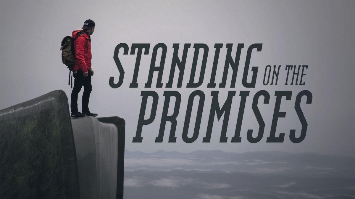 Standing on thePromises