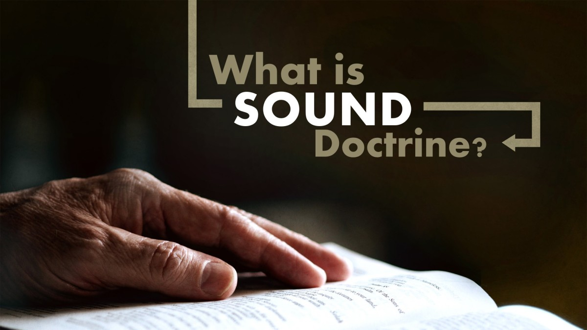 What is Sound Doctrine?