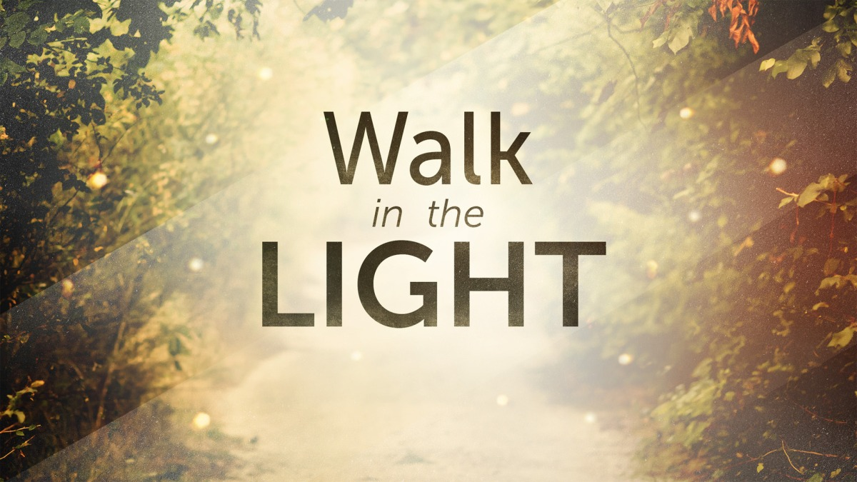 Walk in theLight