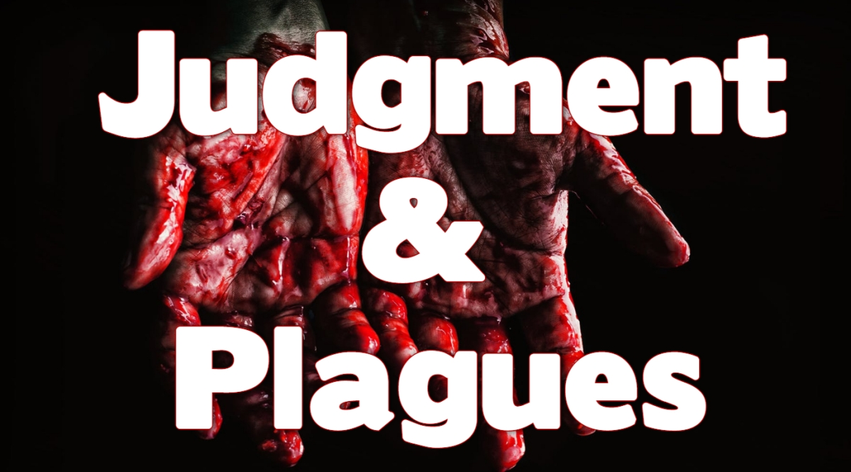 Judgments and Plagues