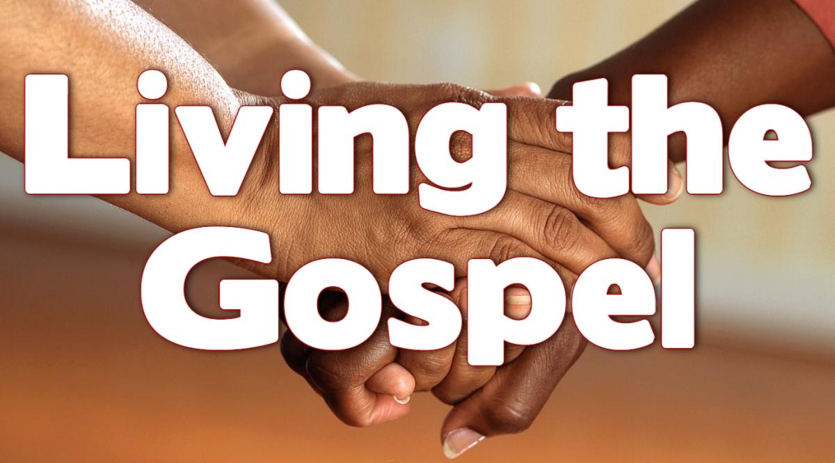 Living the Gospel