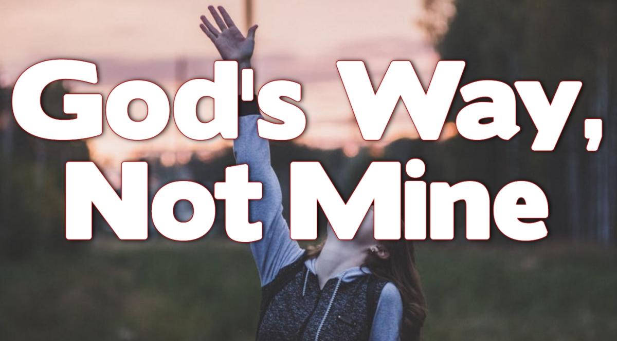 God's Way, NotMine