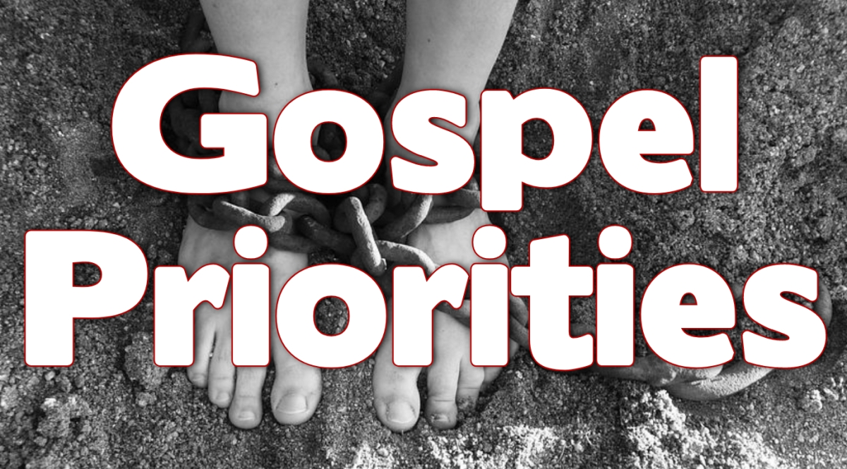 Gospel Priorities