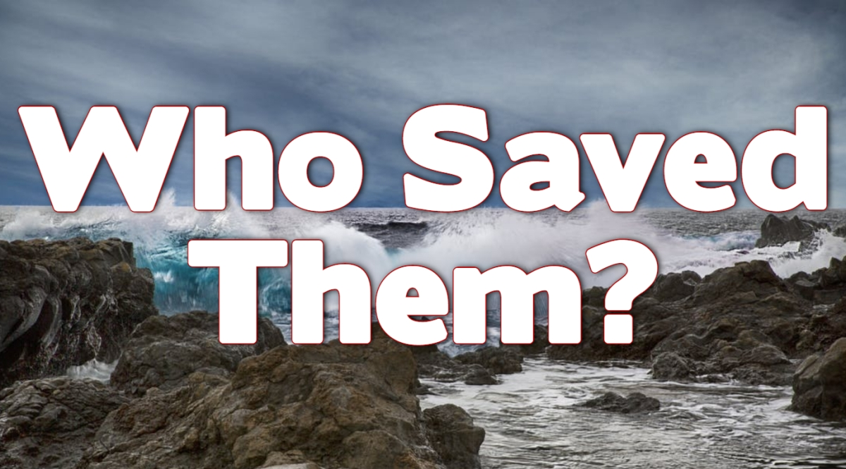 Who Saved Them?