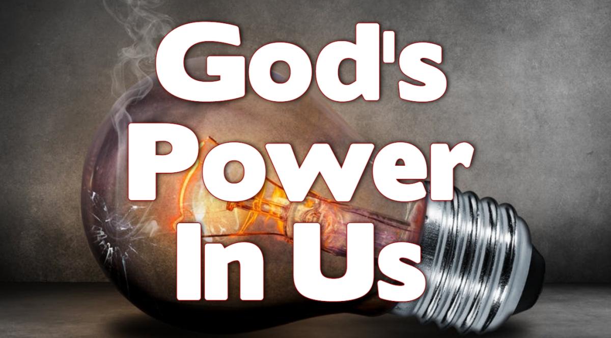 God's Power InUs