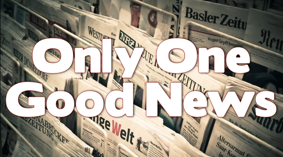 Only One GoodNews