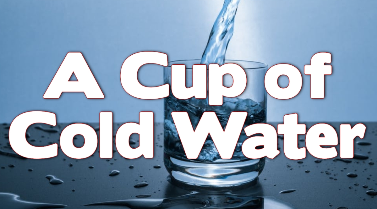 A Cup of ColdWater