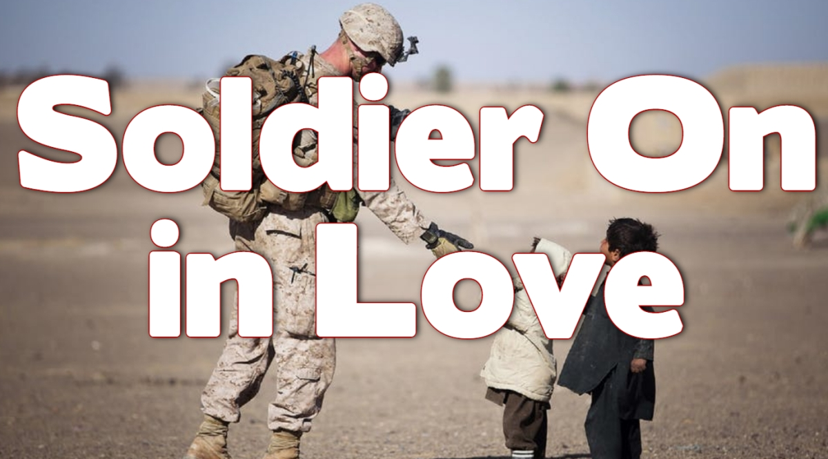 Soldier On in Love
