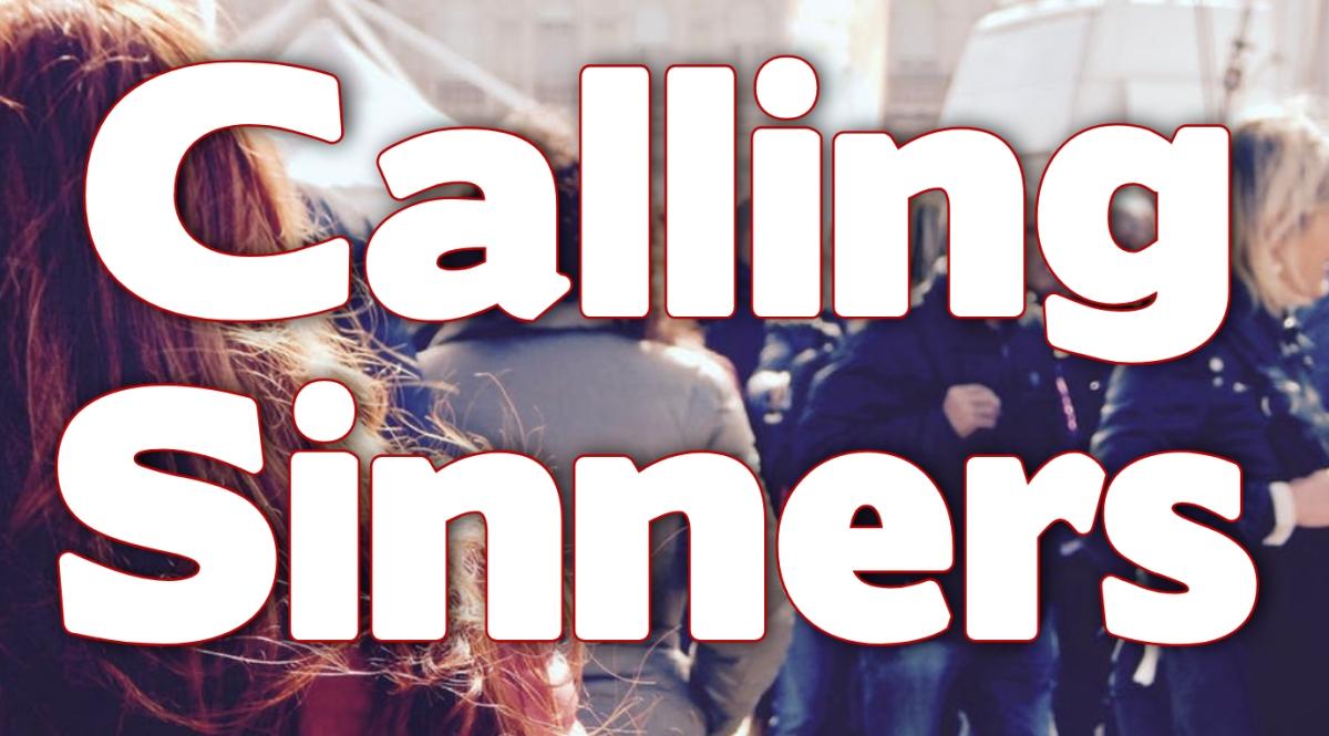 Calling Sinners