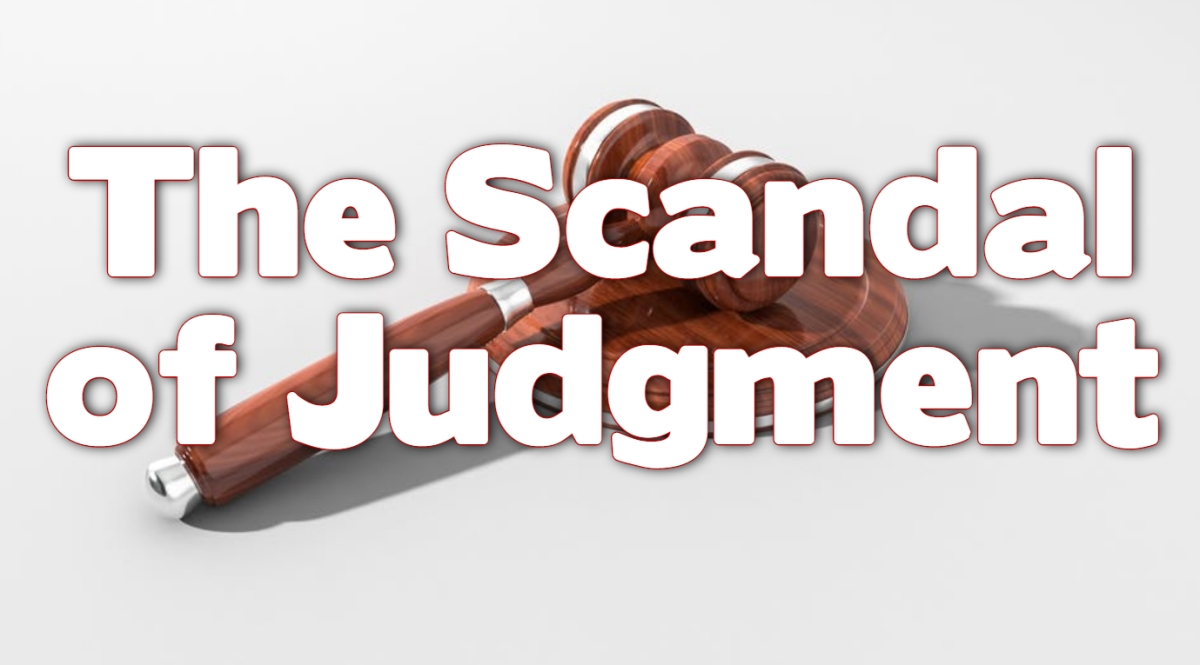 The Scandal of Judgment