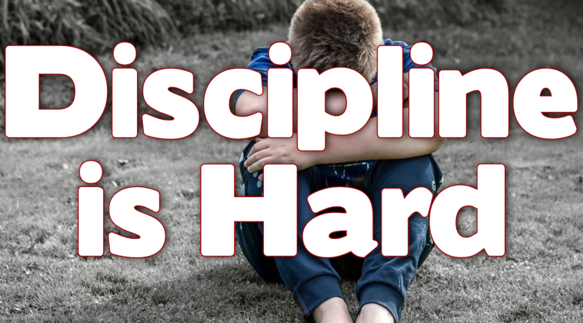 Discipline is Hard