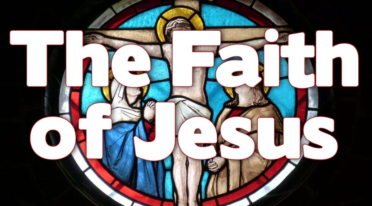 The Faith ofJesus
