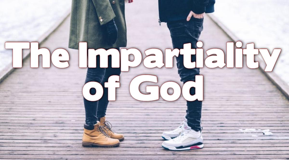 The Impartiality ofGod