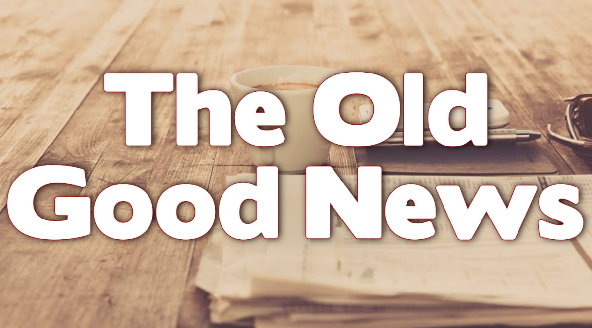 The Old Good News