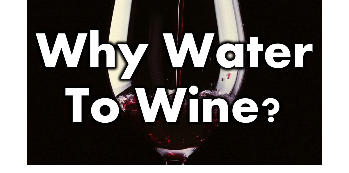 Why Water to Wine?