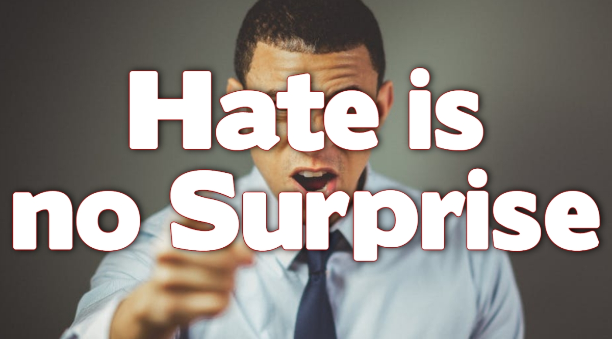 Hate is NoSurprise