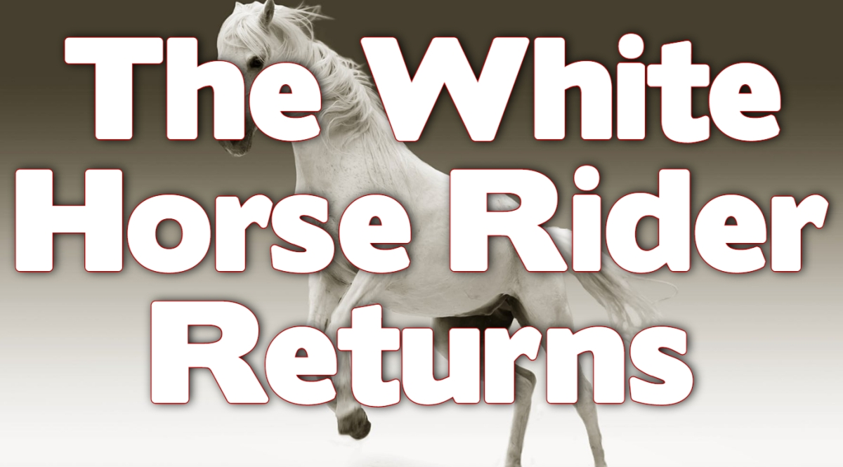 The White Horse Rider Returns