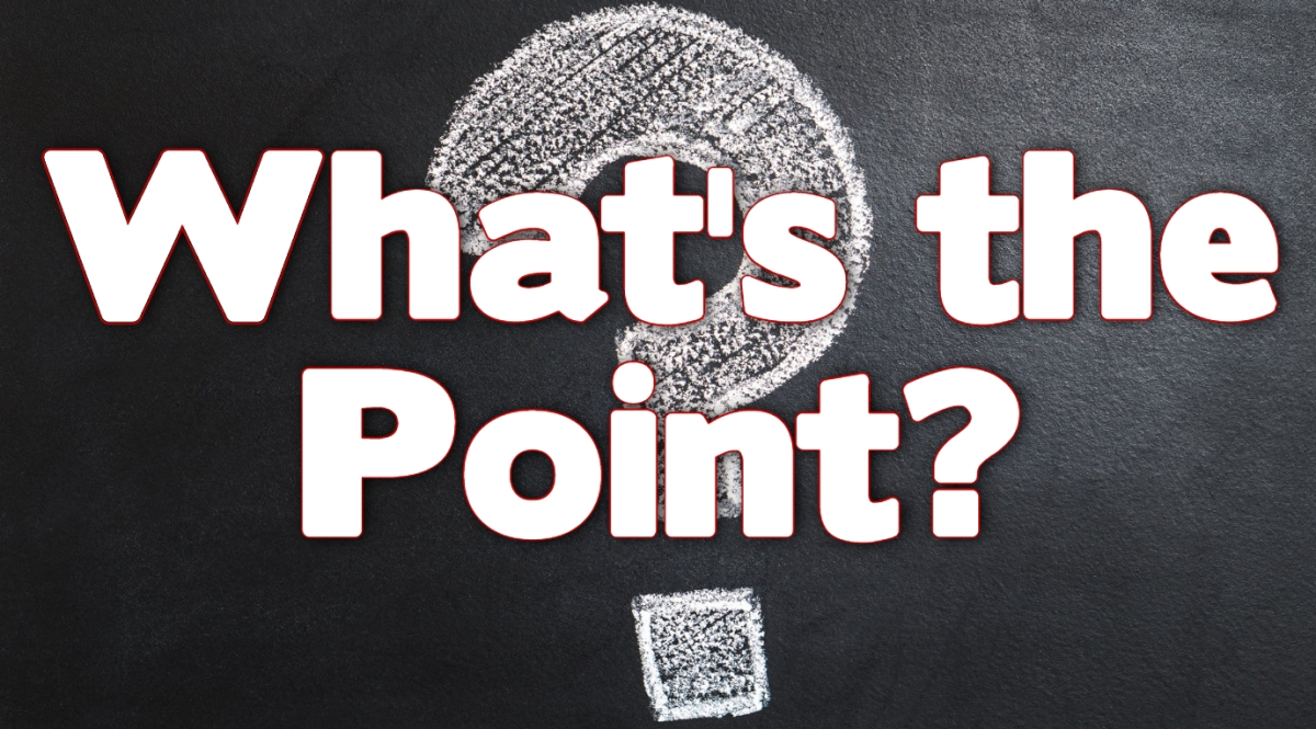 What's the Point?
