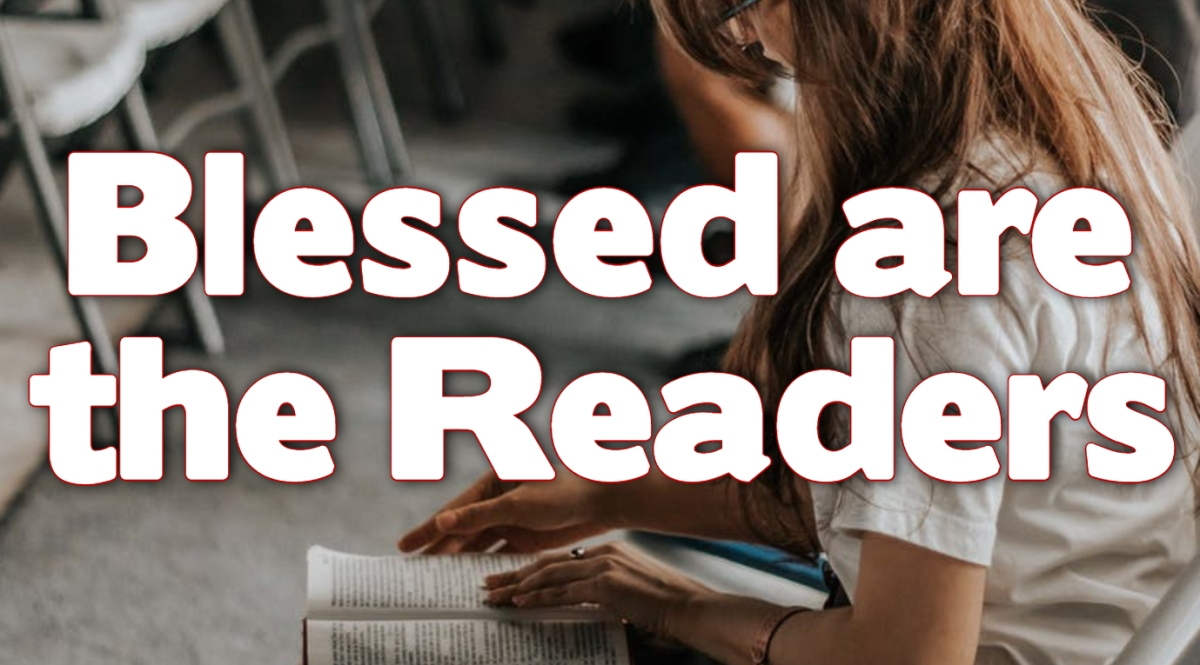 Blessed are theReaders