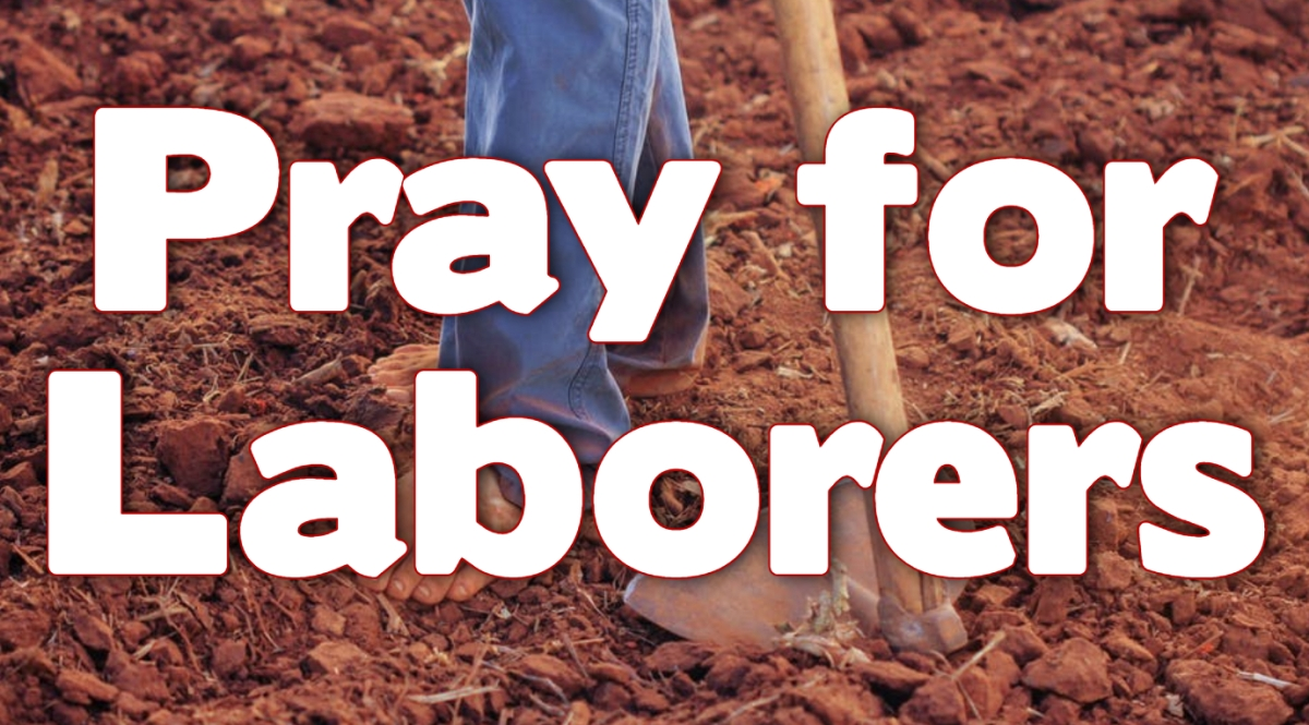 Pray for Laborers