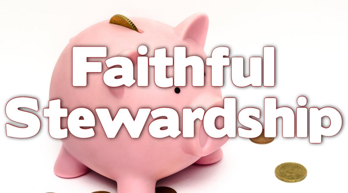 Faithful Stewardship