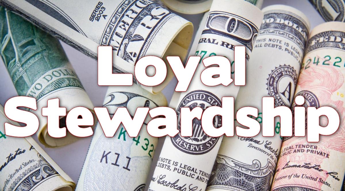 Loyal Stewardship