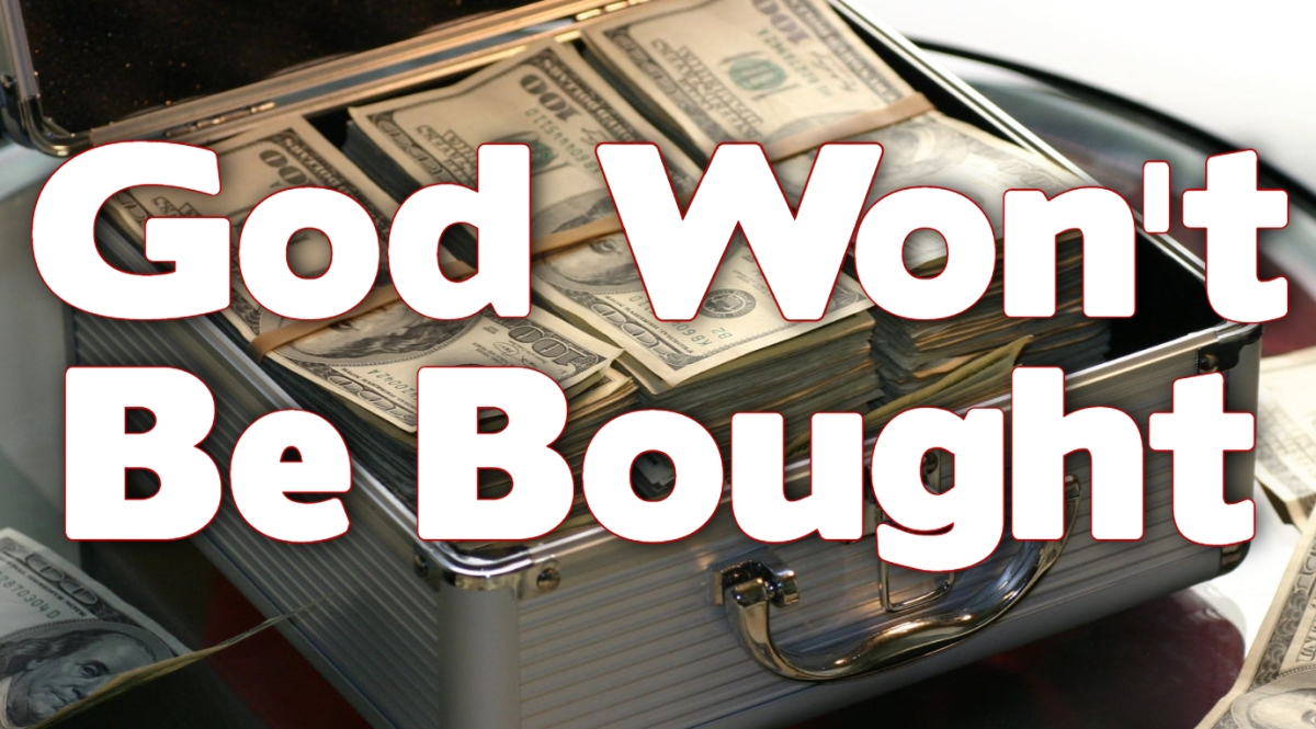 God Won't Be Bought