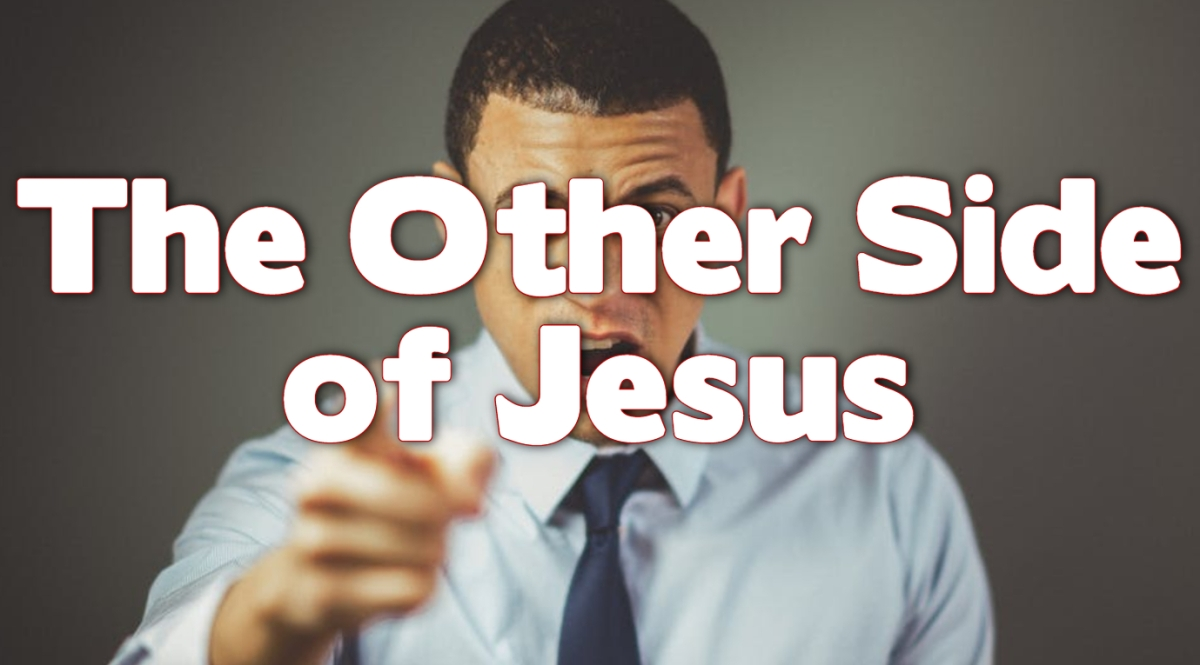 The Other Side of Jesus
