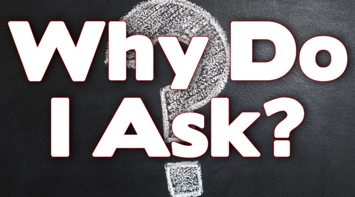 Why Do IAsk?