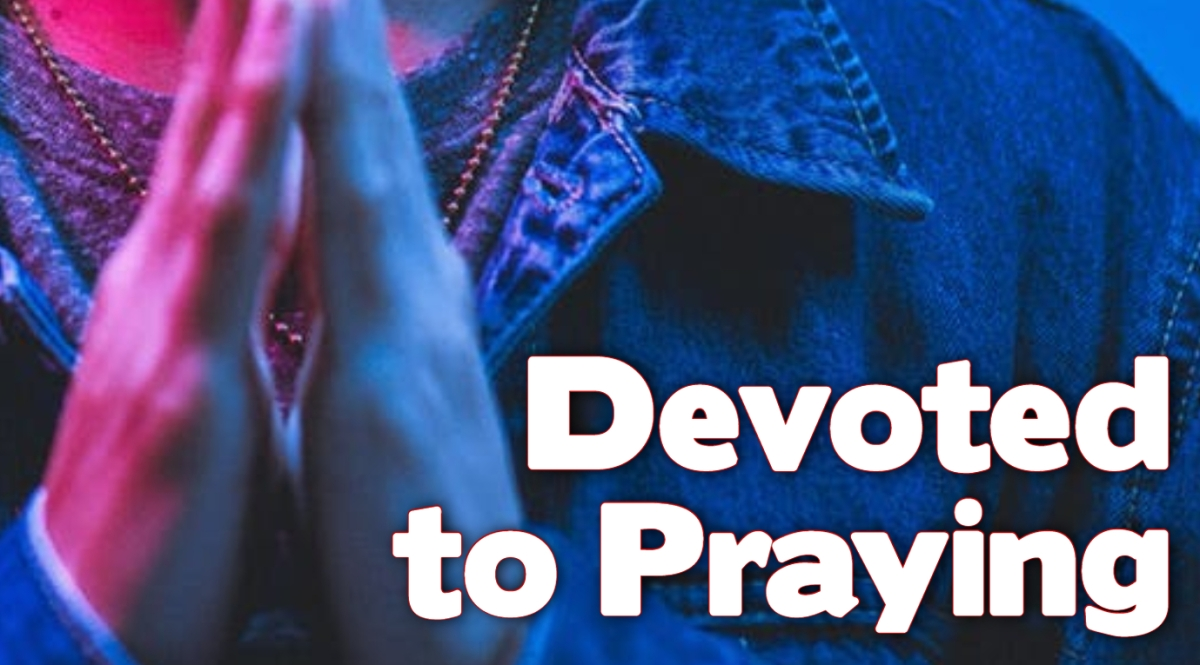 Devoted to Praying