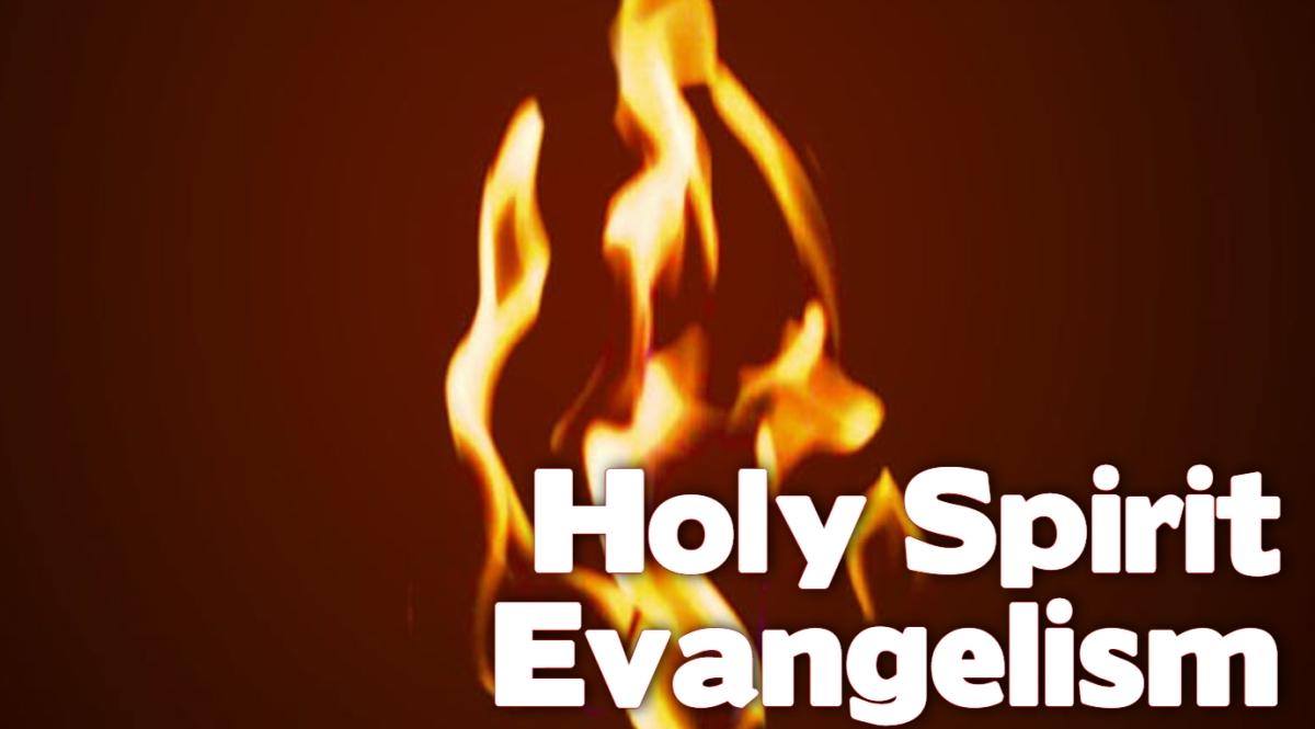 Holy Spirit Evangelism