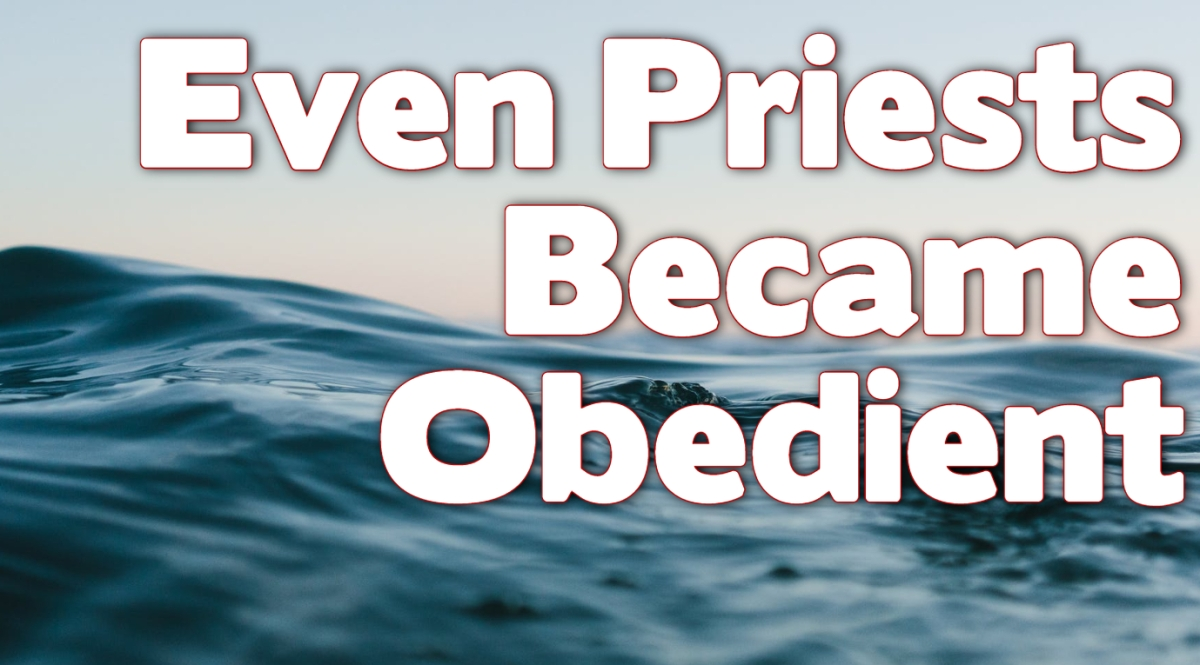 Even Priests Became Obedient