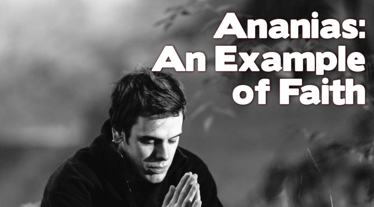 Ananias: An Example ofFaith