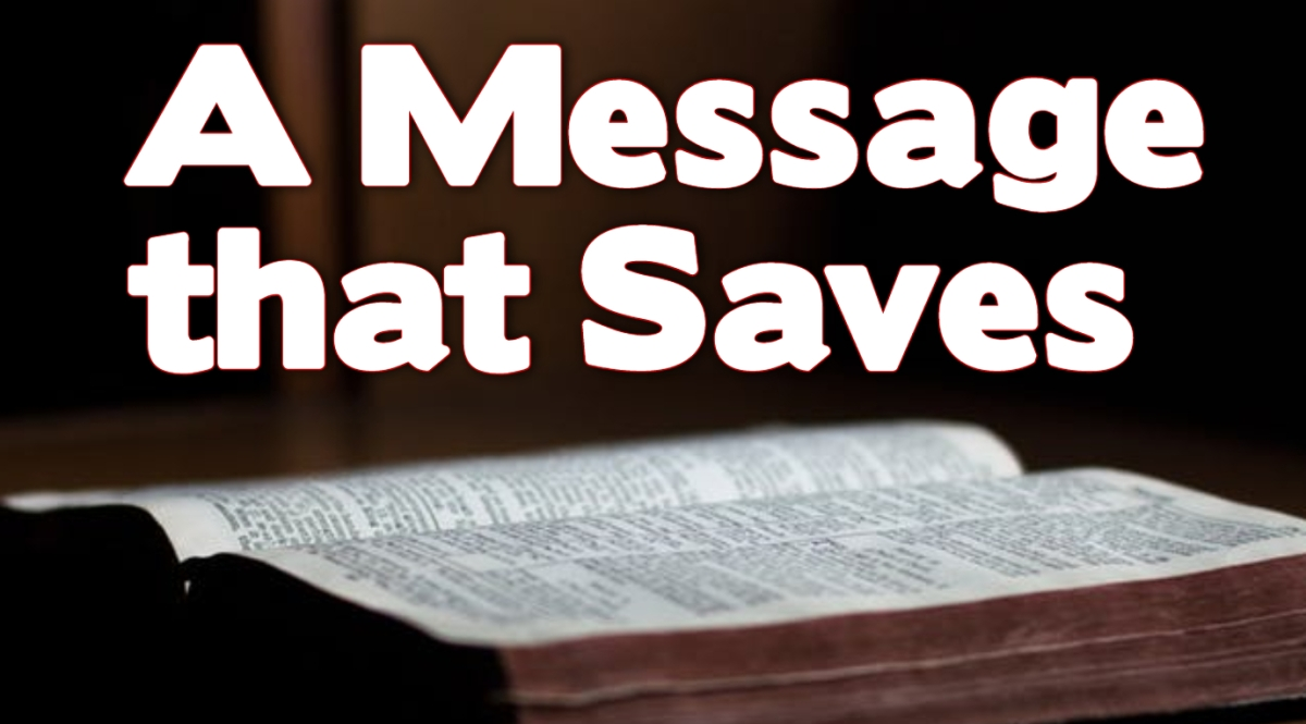 A Message that Saves