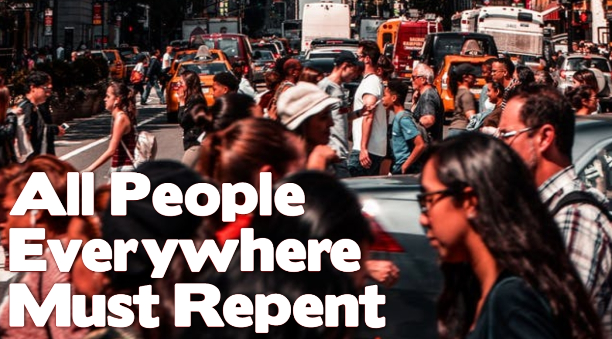 All People Every Must Repent