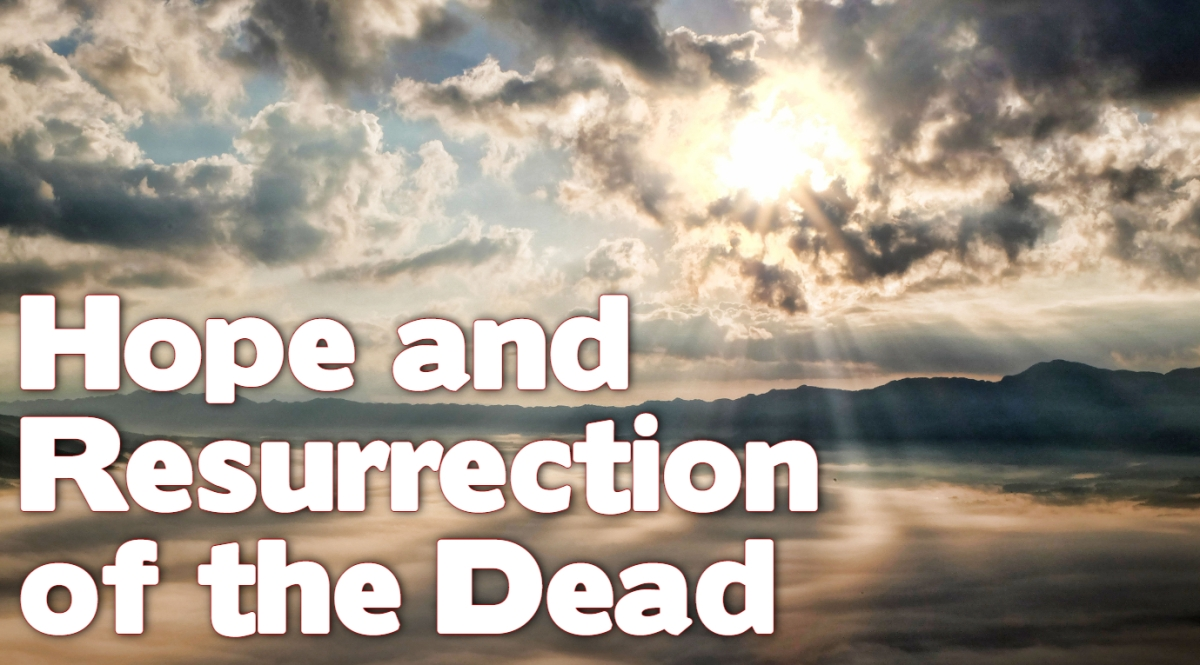 Hope and the Resurrection of the Dead