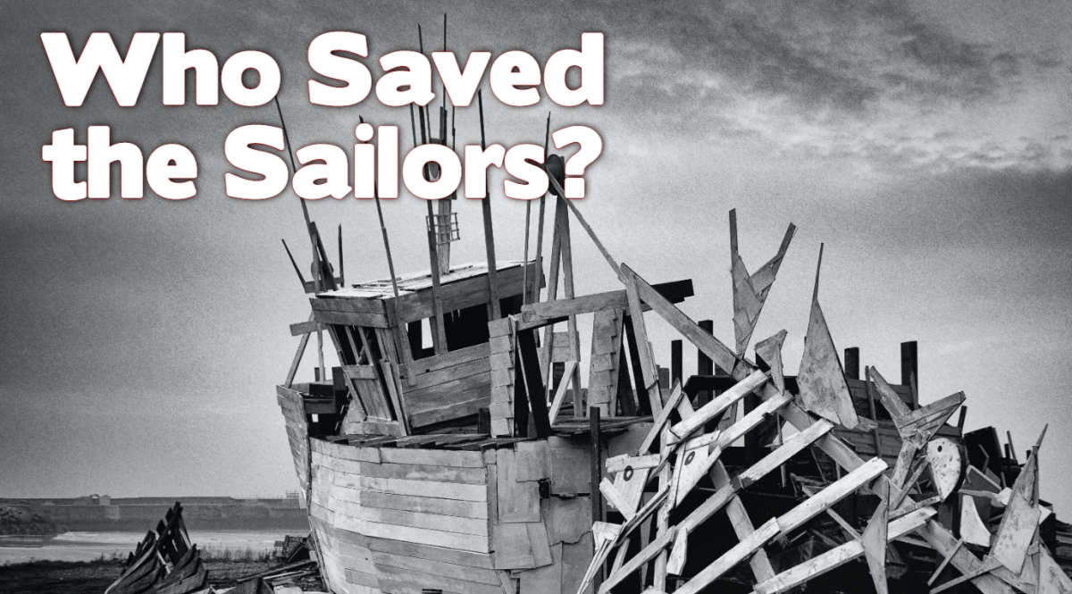 Who Saved the Sailors?