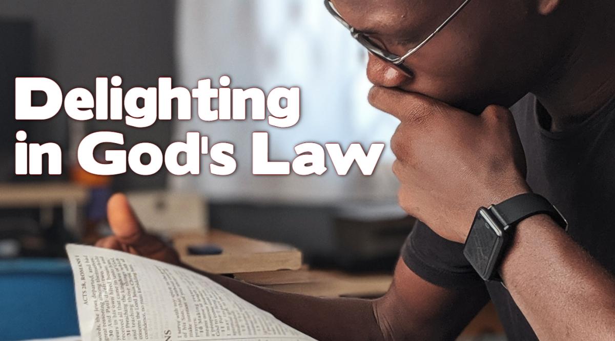 Delighting in God'sLaw